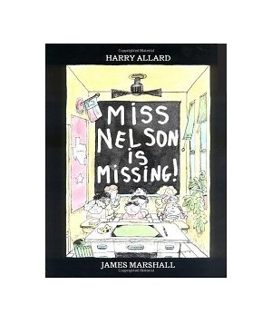 Miss Nelson is Missing, by Harry G. Allard