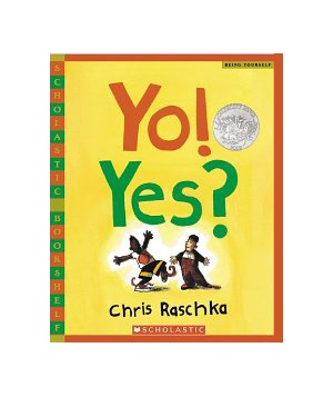 Yo! Yes? by Chris Raschka