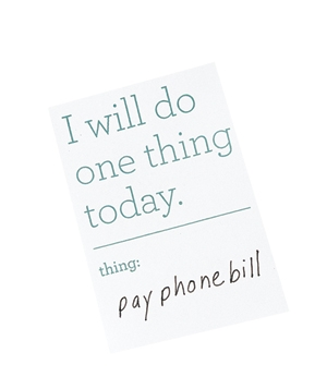 """""""I Will Do One Thing Today"""" Stickies, $2"""