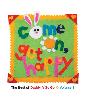 Daddy A Go Go (John Boydston) Come on, Get Happy album