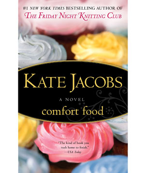 Kate Jacobs novel Comfort Food