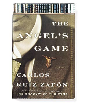 """The Angel's Game"" by Carlos Ruiz Zafon"