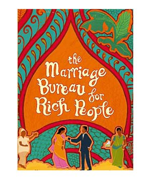 """The Marriage Bureau for Rich People"" by Farahad Zama"