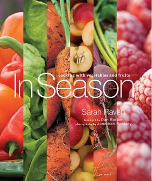 """Cookbook """"In Season: Cooking with Vegetables and Fruits"""" by Sarah Raven"""