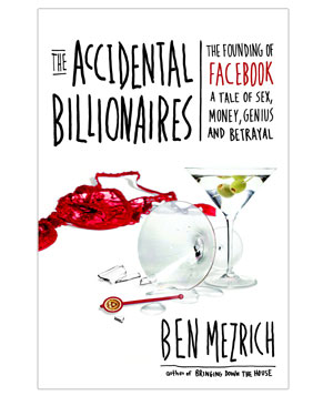 """The Accidental Billionaires"" by Ben Mezrich"