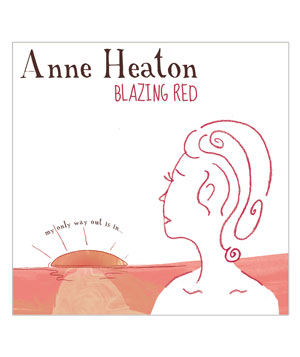 """Blazing Red"" album by Anne Heaton"
