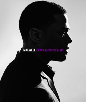 """BLACKsummers'night,"" album by Maxwell"