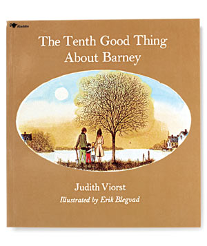 The Tenth Good Thing About Barney, by Judith Viorst