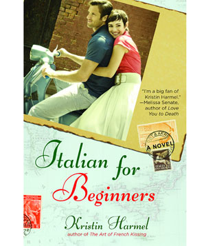 """Italian for Beginners"" by Kristin Harmel"