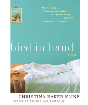 """Bird in Hand"" by Christina Baker Kline"