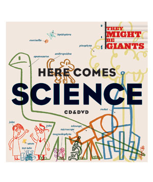 """Here Comes Science"" album by They Might Be Giants"