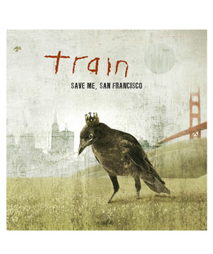 """Save Me, San Francisco"" album by Train"