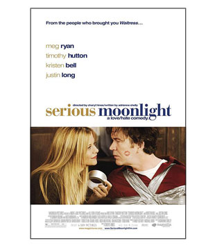 """Serious Moonlight"" movie poster"