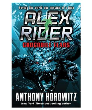 """Crocodile Tears: An Alex Rider Adventure"" by Anthony Horowitz"