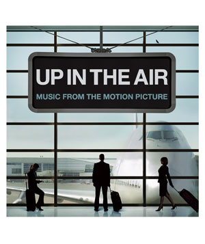 """Up in the Air"" Soundtrack"