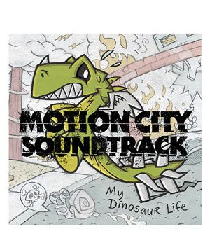 """My Dinosaur Life"" album by Motion City Soundtrack"
