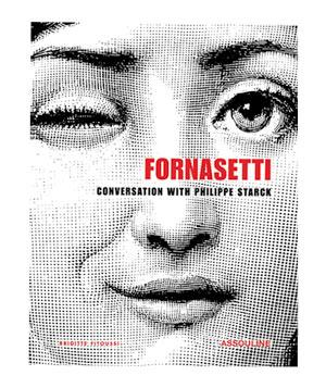 Fornasetti: Conversation with Philippe Starck art book by Assouline