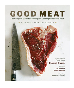 Good Meat: The Complete Guide to Sourcing and Cooking Sustainable Meat, by Deborah Krasner