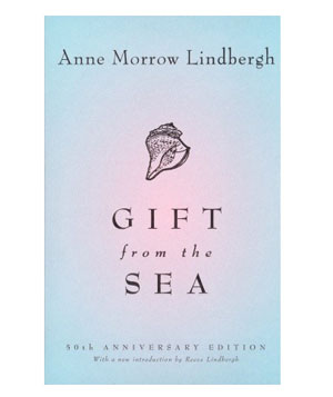 The Gift from the Sea by Ann Morrow Lindbergh