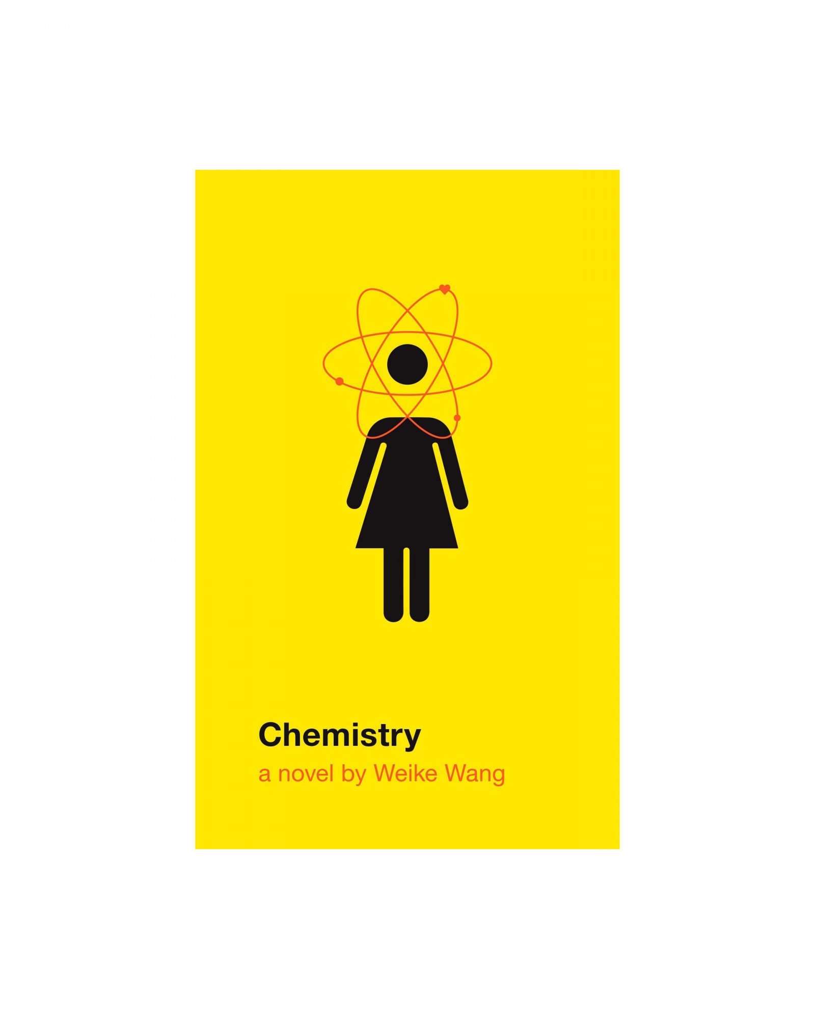 Chemistry, by Weike Wang