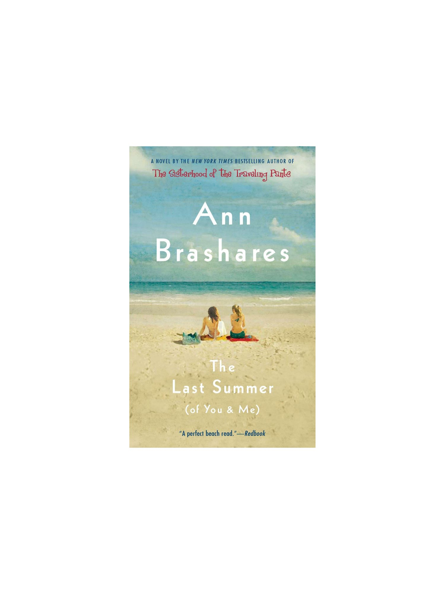<em>The Last Summer (of You and Me)</em>, by Ann Brashares