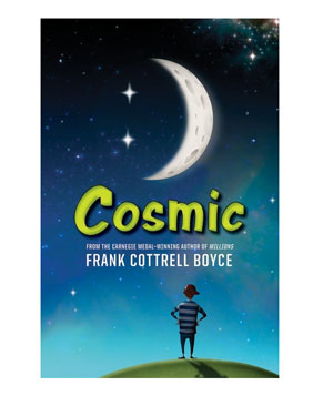 Cosmic By Frank Cottrell Boyce