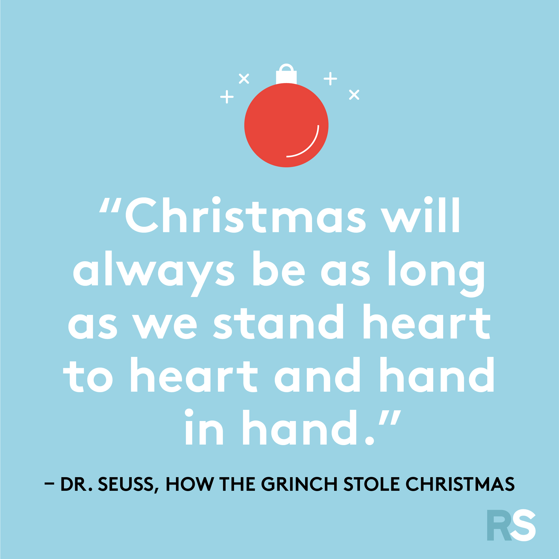 Best Christmas quotes - Dr. Seuss, How the Grinch Stole Christmas