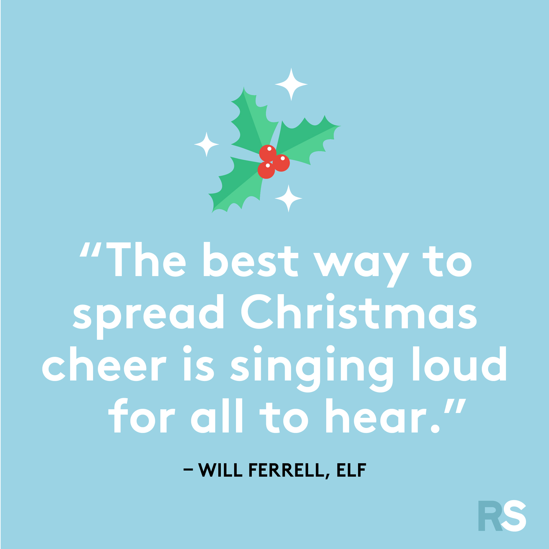 Best Christmas quotes - Will Ferrell, Elf