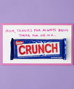 Crunch candy mother's day card