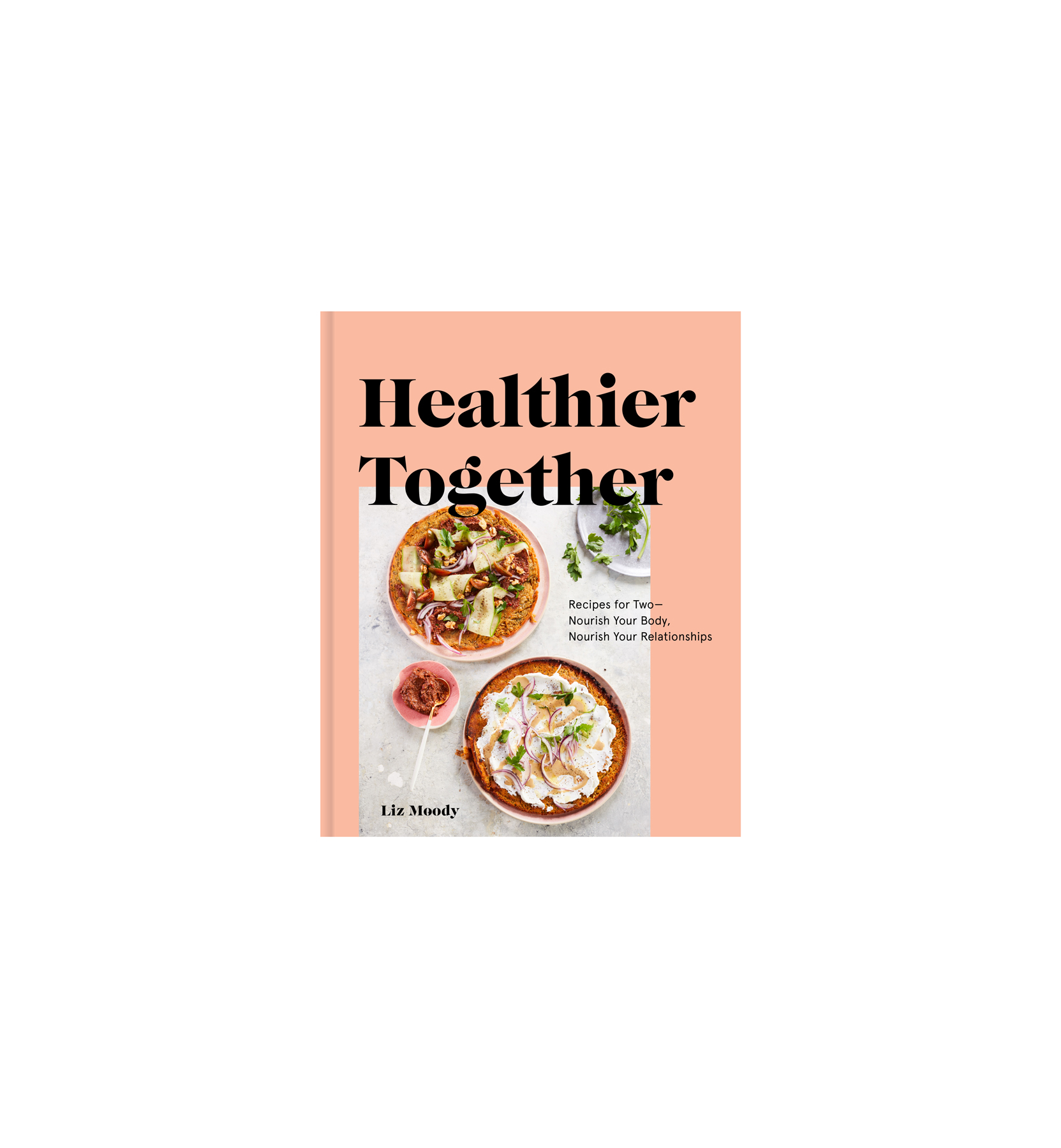 Mother's Day Gifts: Healthier Together cookbook