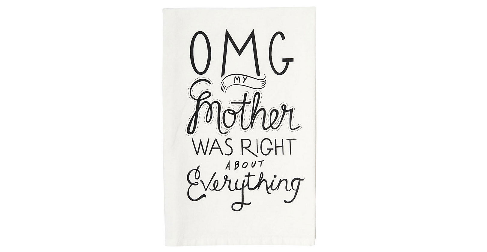 OMG Mom Tea Towel
