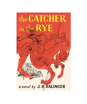 The Catcher in the Rye, by J. D. Salinger
