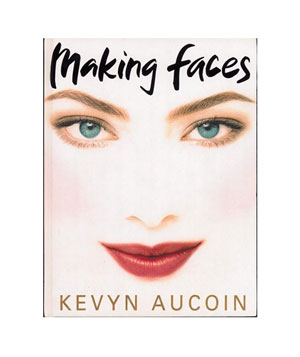 Making Faces, by Kevyn Aucoin