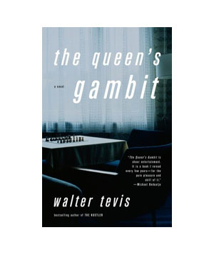 The Queen's Gambit, by Walter Tevis