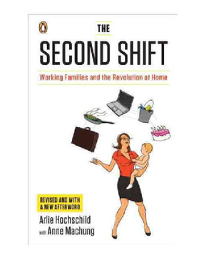 The Second Shift, by Arlie Hochschild