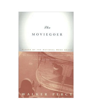 The Moviegoer, by Walker Percy