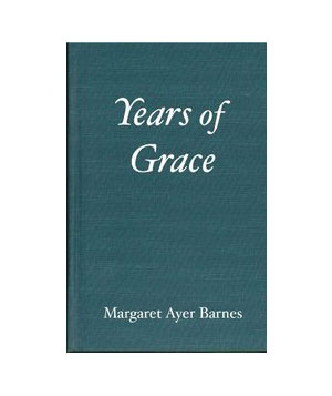 Years of Grace, by Margaret Ayer Barnes