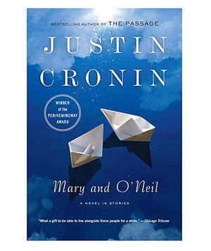 Mary and O'Neil, by Justin Cronin