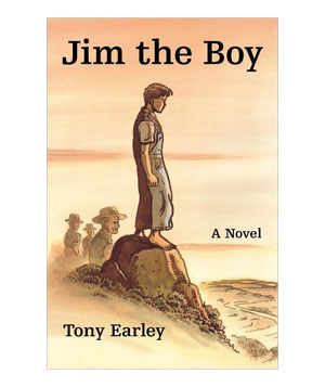 Jim the Boy, by Tony Earley