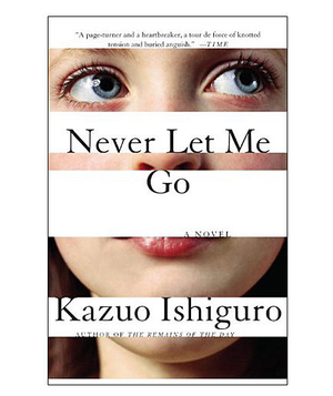 Never Let Me Go, by Kazuo Ishiguro