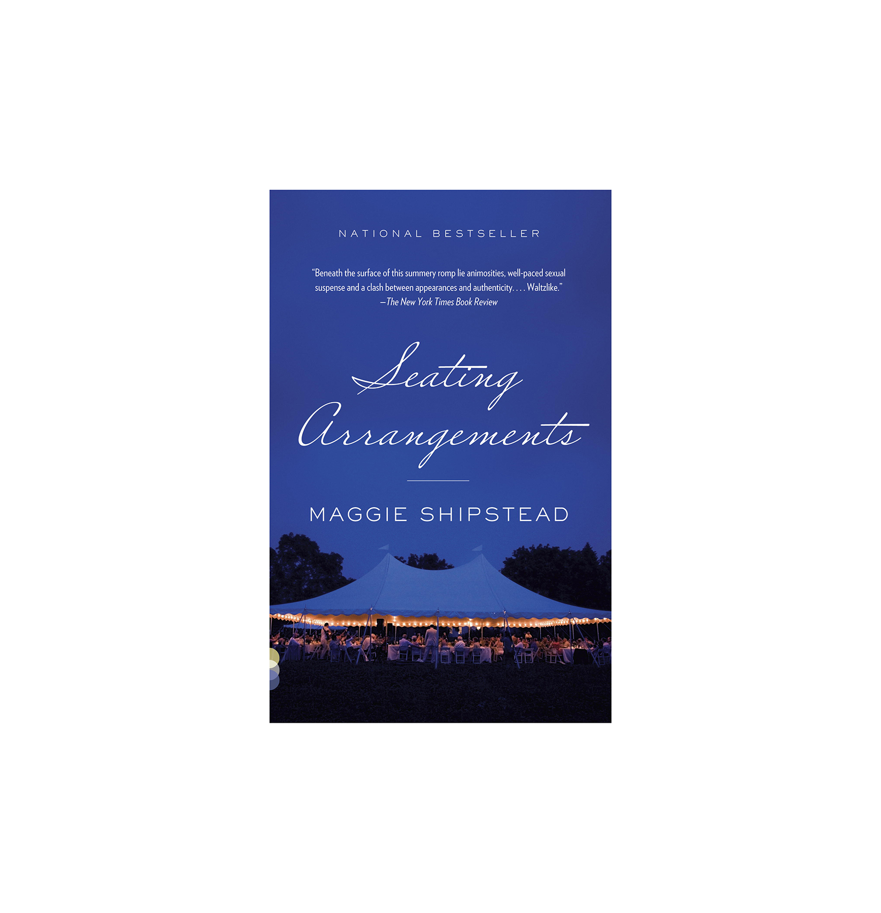 Seating Arrangements, by Maggie Shipstead