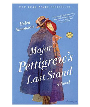 Major Pettigrew's Last Stand, by Helen Simonson