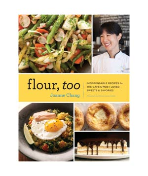 Flour, Too cookbook by Joanne Chang