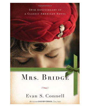 Mrs. Bridge, by Evan S. Connell