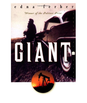 Giant, by Edna Ferber