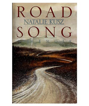 Road Song, by Natalie Kusz