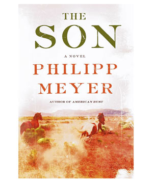 The Son, by Philipp Meyer