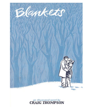 Blankets, by Craig Thompson