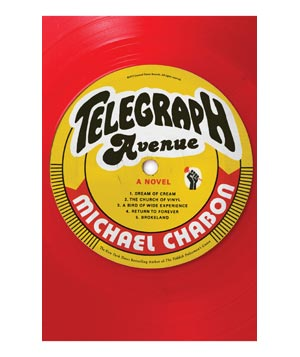 Telegraph Avenue, by Michael Chabon