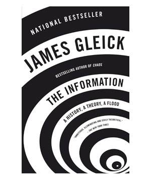 The Information, by James Gleick
